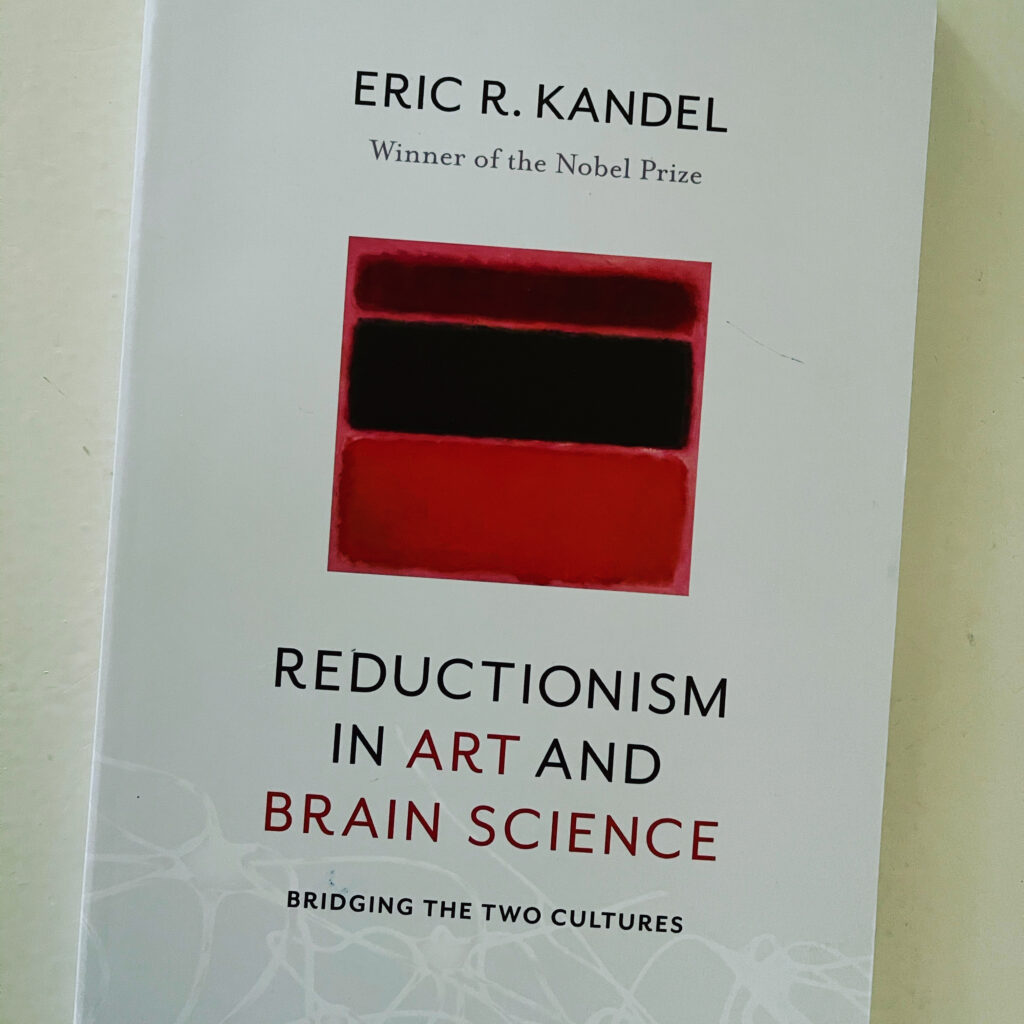 Eric Kandel Reductionism in Art and Brain Science